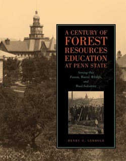 A Century of Forest Resources Education at Penn State